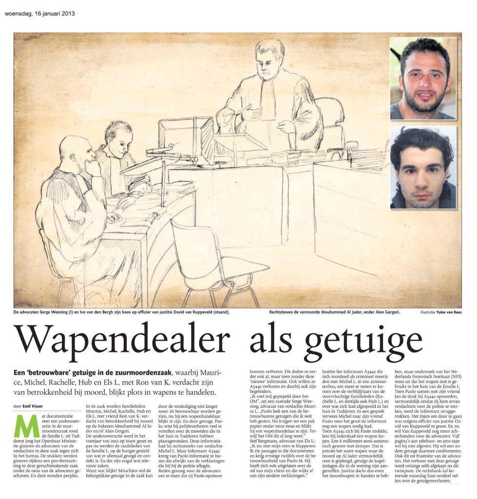 Wapendealer als getuige Limburger 16 januari 2013